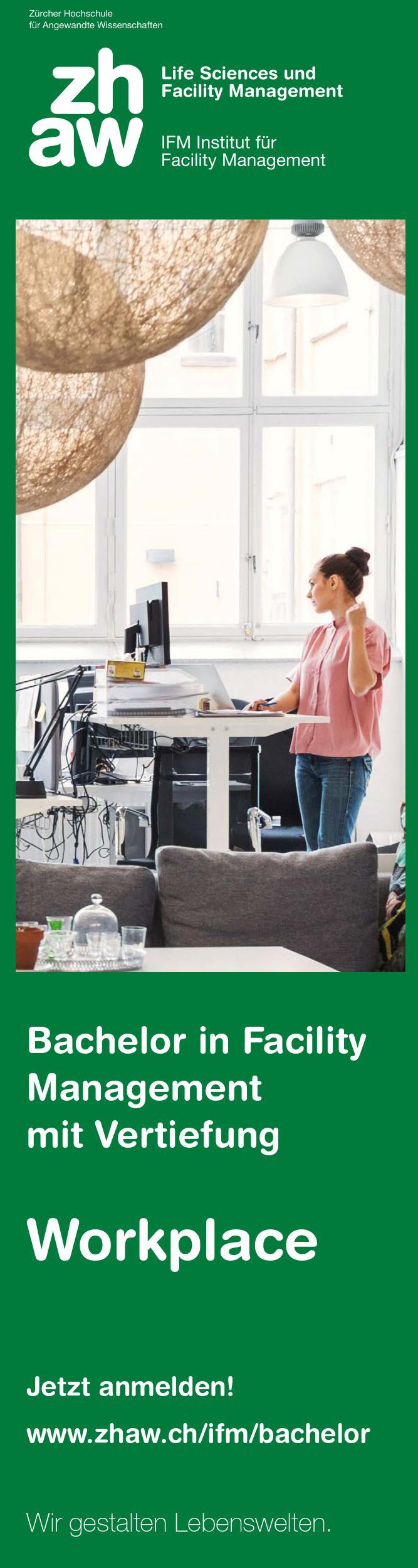 ZHAW Zürcher Hochschule für Angewandte Wissenschaften Life Sciences und Facility Management  Frau Annette Steiner  IFM Institut für Facility Management Seestrasse 55/Grüental Postfach 335 8820 Wädenswil